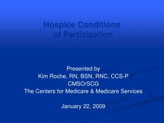 Hospice Conditions  of Participation