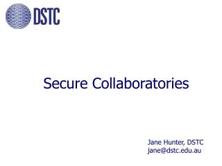Secure Collaboratories