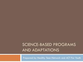 Science-Based Programs and adaptations