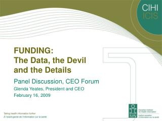 FUNDING:  The Data, the Devil  and the Details