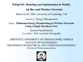 WiOpt'04: Modeling and Optimization in Mobile,         Ad Hoc and Wireless Networks