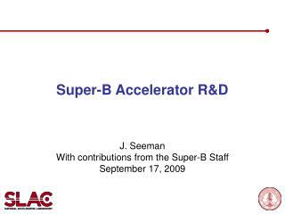 Super-B Accelerator R&D