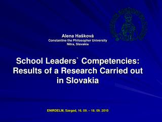 Reflection of school headmasters `  managerial competencies Duration of the research: 2005 - 2007