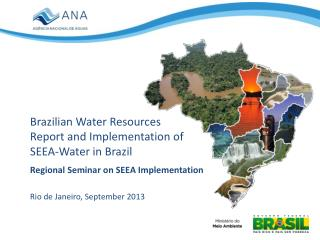 Brazilian Water Resources Report and Implementation of SEEA-Water in Brazil