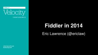 Fiddler in 2014