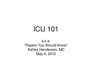 ICU 101