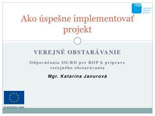 Ako úspešne implementovať projekt