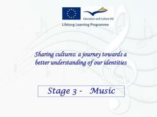 Sharing cultures: a journey towards a better understanding of our identities