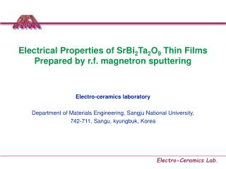 Electrical Properties of SrBi 2 Ta 2 O 9  Thin Films Prepared by r.f. magnetron sputtering