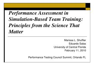 Performance Assessment in Simulation-Based Team Training: Principles from the Science That Matter