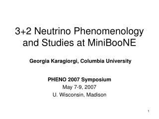 3+2 Neutrino Phenomenology and Studies at MiniBooNE