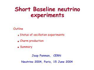 Short Baseline neutrino experiments