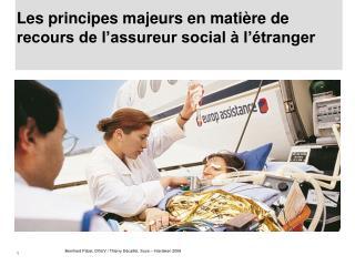 Les principes majeurs en mati re de recours de l assureur social   l  tranger