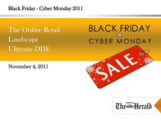 Black Friday - Cyber Monday 2011
