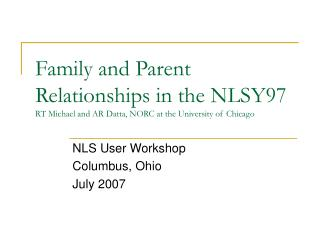 NLS User Workshop Columbus, Ohio July 2007