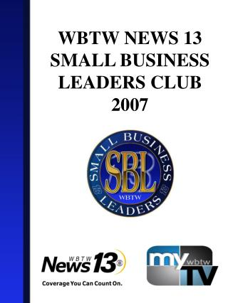 WBTW NEWS 13 SMALL BUSINESS LEADERS CLUB 2007