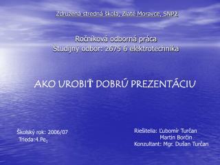 Združená stredná škola, Zlaté Moravce, SNP2