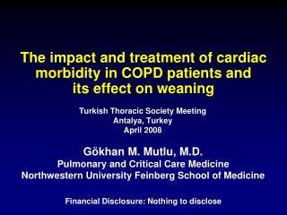 The impact and treatment of cardiac morbidity in COPD patients and  its effect on weaning