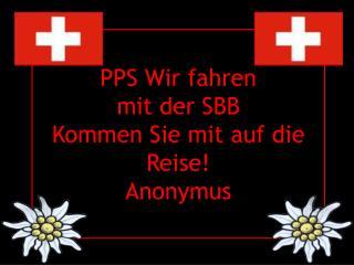 PPS Wir fahren mit der SBB Kommen Sie mit auf die Reise! Anonymus