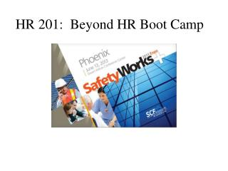 HR 201:  Beyond HR Boot Camp