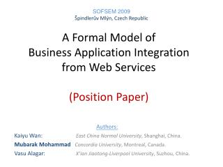 A Formal Model of  Business Application Integration  from Web Services (Position Paper)