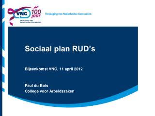 Sociaal plan RUD's