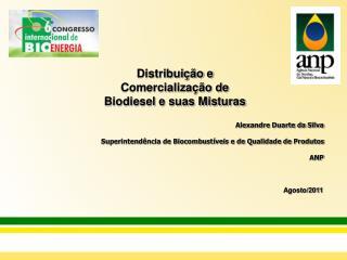 Distribui��o e Comercializa��o de Biodiesel e suas Misturas