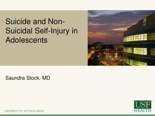 Suicide and Non-Suicidal Self-Injury in Adolescents