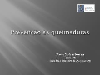 Prevenção às queimaduras