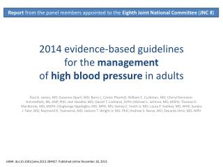 2014 evidence-based guidelines for the  management of  high blood pressure  in adults