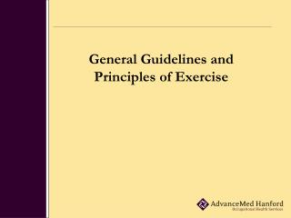 General Guidelines and  Principles of Exercise