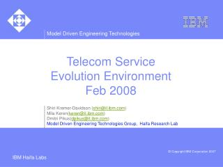 Telecom Service  Evolution Environment Feb 2008