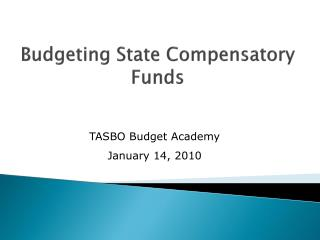 Budgeting State Compensatory Funds