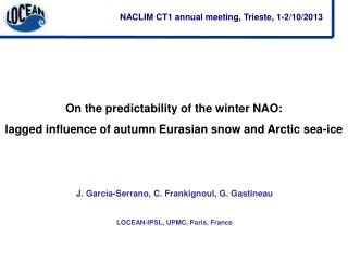 NACLIM CT1 annual meeting, Trieste, 1-2/10/2013