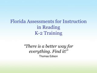 Florida Assessments for Instruction in Reading  K-2 Training