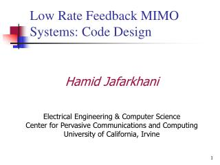 Low Rate Feedback MIMO Systems: Code Design