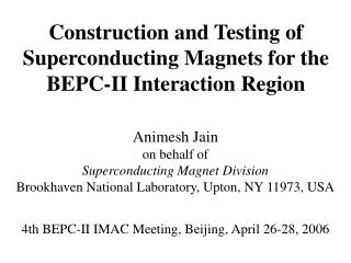 Construction and Testing of Superconducting Magnets for the BEPC-II Interaction Region
