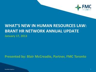 WHAT'S NEW IN HUMAN RESOURCES LAW: BRANT HR NETWORK ANNUAL UPDATE