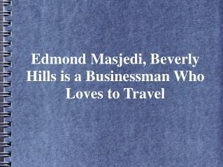 Edmond Masjedi Beverly Hills