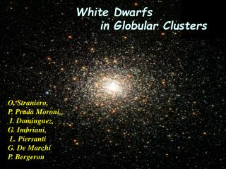 White Dwarfs  in Globular Clusters