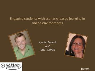 Engaging students with scenario-based learning in online environments