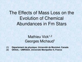 The Effects of Mass Loss on the Evolution of Chemical Abundances in Fm Stars