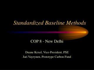 Standardized Baseline Methods