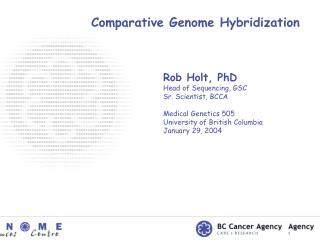 Comparative Genome Hybridization
