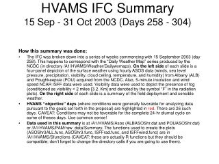 HVAMS IFC Summary 15 Sep - 31 Oct 2003 (Days 258 - 304)