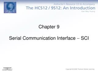 Chapter 9 Serial Communication Interface  ? SCI