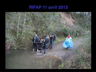 RIFAP 11 avril 2013