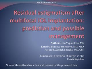 Residual astigmatism after multifocal IOL implantation: prediction and possible management