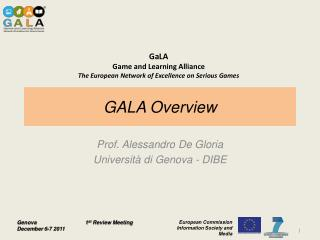 GALA Overview