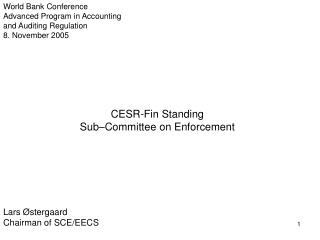 CESR-Fin Standing   Sub–Committee on Enforcement